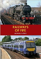 Rawilways of Fife by Michael Mather