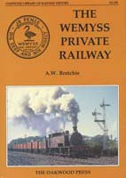 The Wemyss Private Railway by AW Brotchie